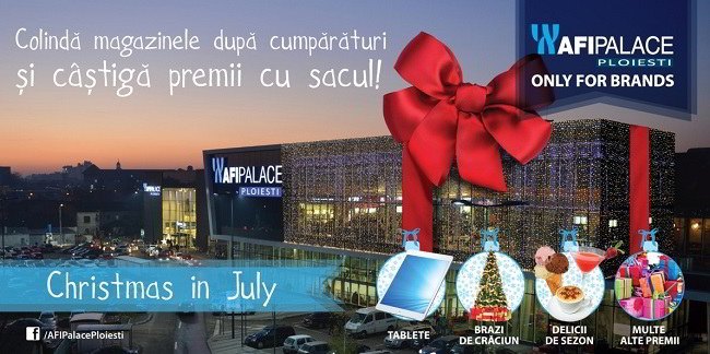 Chirstmas in July @ AFI Palace Ploiesti